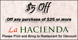 La Hacienda Mexican Restaurant Coupons