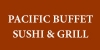Pacific Buffet Sushi & Grill
